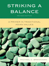 Striking a Balance (eBook): A Primer in Traditional Asian Values