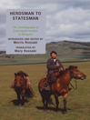 Herdsman to Statesman (eBook): The Autobiography of Jamsrangiin Sambuu of Mongolia