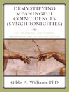 Demystifying Meaningful Coincidences (Synchronicities) (eBook): The Evolving Self, the Personal Unconscious, and the Creative Process