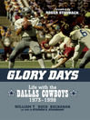 Glory Days (eBook): Life with the Dallas Cowboys, 1973-1998
