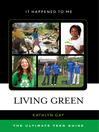 Living Green (eBook): The Ultimate Teen Guide