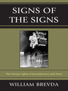 Signs of the Signs (eBook): The Literary Lights of Incandescence and Neon