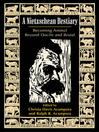 A Nietzschean Bestiary (eBook): Becoming Animal Beyond Docile and Brutal