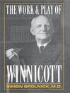 Work and Play of Winnicott (eBook)