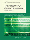 The 'How To' Grants Manual (eBook): Successful Grantseeking Techniques for Obtaining Public and Private Grants