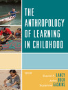 The Anthropology of Learning in Childhood (eBook)