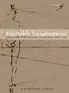 Excitable Imaginations (eBook): Eroticism and Reading in Britain, 1660-1760