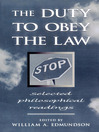 The Duty to Obey the Law (eBook): Selected Philosophical Readings