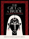 The Gift of a Bride (eBook): A Tale of Anthropology, Matrimony and Murder