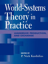 World-Systems Theory in Practice (eBook): Leadership, Production, and Exchange