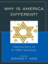 Why is America Different? (eBook): American Jewry on its 350th Anniversary