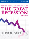 The Concise Encyclopedia of The Great Recession 2007-2012 (eBook)