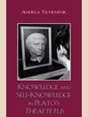 Knowledge and Self-Knowledge in Plato's Theaetetus (eBook)