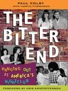 The Bitter End (eBook): Hanging Out at America's Nightclub