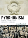 Pyrrhonism (eBook): How the Ancient Greeks Reinvented Buddhism