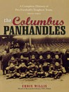 The Columbus Panhandles (eBook): A Complete History of Pro Football's Toughest Team, 1900-1922