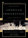 Debating American Immigration, 1882-Present (eBook)