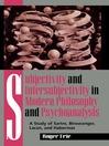 Subjectivity and Intersubjectivity in Modern Philosophy and Psychoanalysis (eBook): A Study of Sartre, Binswanger, Lacan, and Habermas