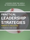 Practical Leadership Strategies (eBook): Lessons from the World of Professional Baseball