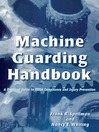 Machine Guarding Handbook (eBook): A Practical Guide to OSHA Compliance and Injury Prevention