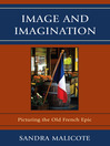 Image and Imagination (eBook): Picturing the Old French Epic