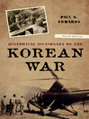 Historical Dictionary of the Korean War (eBook)