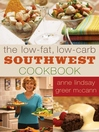 The Low-fat Low-carb Southwest Cookbook (eBook)