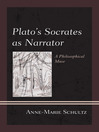 Plato's Socrates as Narrator (eBook): A Philosophical Muse