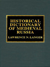 Historical Dictionary of Medieval Russia (eBook)