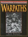 Warpaths (eBook): The Illustrated History of the Kansas City Chiefs