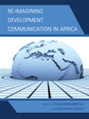 Re-imagining Development Communication in Africa (eBook)