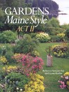 Gardens Maine Style, Act II (eBook)
