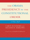 The Obama Presidency in the Constitutional Order (eBook): A First Look