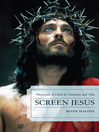 Screen Jesus (eBook): Portrayals of Christ in Television and Film