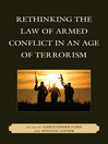 Rethinking the Law of Armed Conflict in an Age of Terrorism (eBook)