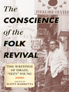 "The Conscience of the Folk Revival (eBook): The Writings of Israel ""Izzy"" Young"