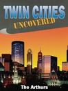 Twin Cities Uncovered (eBook)