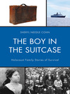 The Boy in the Suitcase (eBook): Holocaust Family Stories of Survival
