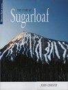 The Story of Sugarloaf (eBook)