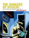 The Dangers of Dissent (eBook): The FBI and Civil Liberties since 1965