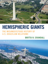 Hemispheric Giants (eBook): The Misunderstood History of U.S.-Brazilian Relations