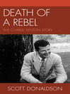 Death of a Rebel (eBook): The Charlie Fenton Story