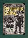 Tales of Freshwater Fishing (eBook)