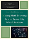 Making Math Learning Fun for Inner City School Students (eBook)