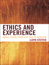 Ethics and Experience (eBook): Moral Theory from Just War to Abortion
