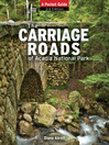 The Carriage Roads of Acadia National Park (eBook)