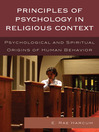 Principles of Psychology in Religious Context (eBook): Psychological and Spiritual Origins of Human Behavior