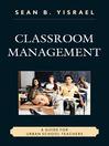 Classroom Management (eBook): A Guide for Urban School Teachers