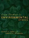 Case Studies in Environmental Ethics (eBook)