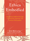Ethics Embodied (eBook): Rethinking Selfhood through Continental, Japanese, and Feminist Philosophies